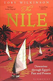 The Nile: Downriver Through Egypt's Past and Present