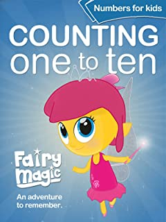 Fairy Magic Counting One to Ten - Numbers for Kids