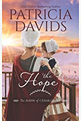The Hope: A Clean & Wholesome Romance (The Amish of Cedar Grove Book 2) Kindle Edition