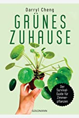 Grünes Zuhause: Der Survial-Guide für Zimmerpflanzen (German Edition) Kindle Edition