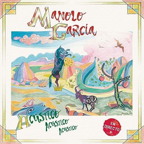 Acústico Acústico Acústico (En Directo) de Manolo Garcia en Amazon ...