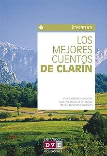 Los mejores cuentos de Clarín (Spanish Edition)