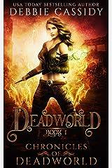 Deadworld (Chronicles of Deadworld Book 1) Kindle Edition