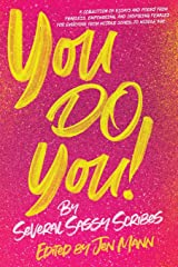 You Do You (I Just Want to Pee Alone Series) Paperback