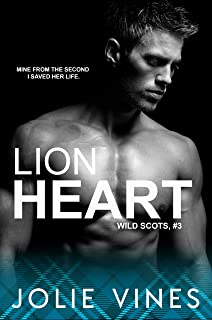 Lion Heart (Wild Scots, #3) (English Edition)