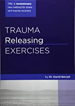 trauma releasing exercises step by step