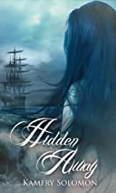 Hidden Away: A Time Travel Romance (The Swept Away Saga Book 3)