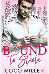 Bound To Steele: Arranged Marriage Romance (Bound To The Billionaires Book 1) Kindle Edition
