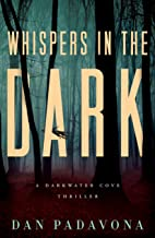 Whispers in the Dark: A Gripping Serial Killer Thriller (Darkwater Cove Psychological Thriller Book 3)
