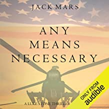 Any Means Necessary: A Luke Stone Thriller, Book 1