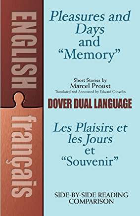 """Great Short Stories from """"Pleasures of Days""""/ Les plaisirs et les jours: Early Short Stories of Marcel Proust: A Dual-Language Book"""