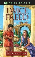 Twice Freed (Freestyle)
