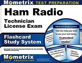 Ham Radio Technician License Exam Flashcard Study System: Ham Radio Test Practice Questions & Review for the Ham Radio Technician License Exam