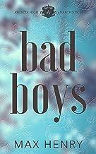 Bad Boys: A High School Bully Romance (Arcadia High Anarchists Book 2)