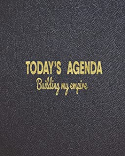 TODAY'S AGENDA  BUILDING MY EMPIRE: Productivity Monthly Planner and organizer with Project Planning, Goal Tracker, Action Plans and more. Best planner for entrepreneurs, moms, women, men.