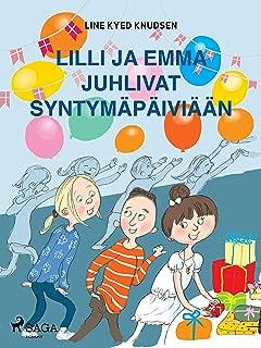 Lilli ja Emma juhlivat syntymäpäiviään (Finnish Edition)