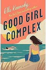 Good Girl Complex: An Avalon Bay Novel Kindle Edition