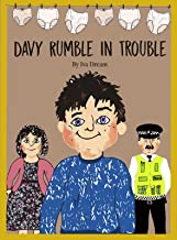Davy Rumble in Trouble