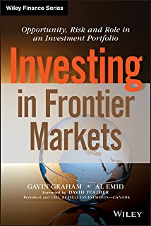 Investing in Frontier Markets: Opportunity, Risk and Role in