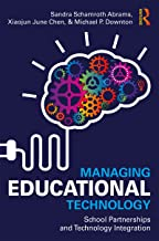 Managing Educational Technology: School Partnerships and Technology Integration