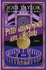 Les Chroniques de St Mary - tome 7 Petits arrangements avec l'histoire Format Kindle