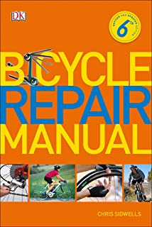 Bicycle Repair Manual, 6th Edition