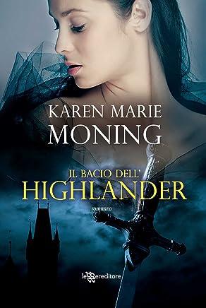 Il bacio dellHighlander (Leggereditore Narrativa)