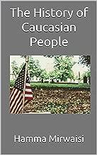 caucasian peoples history
