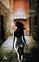 Noches robadas: Una novela de la Reina Vampira (Avalon nº 2) (Spanish Edition)