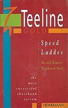 Teeline Gold Speed Ladder: Workbook