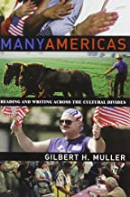 Many Americas: Reading and Writing Across the Cultural Divides