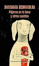 Pájaros en la boca y otros cuentos / Mouthful of Birds (Spanish Edition)