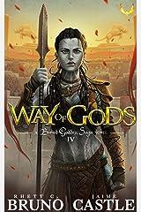 Way of Gods: (Buried Goddess Saga Book 4) Kindle Edition