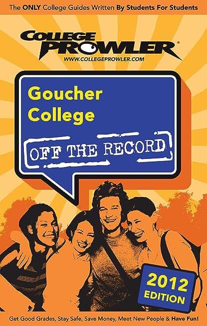Goucher College 2012 (English Edition)