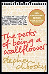 The Perks of Being a Wallflower: the most moving coming-of-age classic Kindle Edition