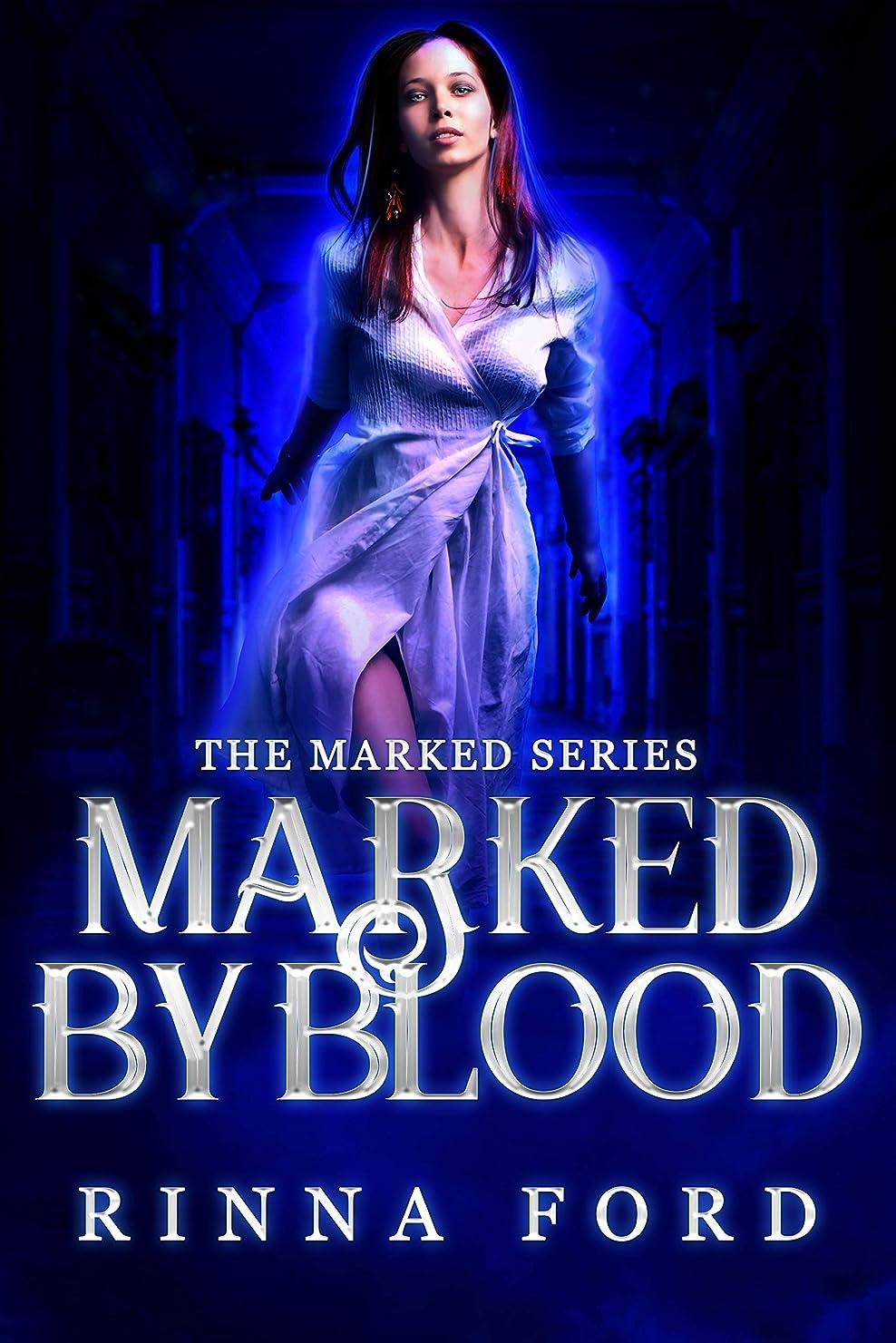 敬な宿題適合Marked by Blood (The Marked Book 2) (English Edition)