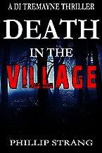 Death in the Village (DI Tremayne Thriller Series Book 6)