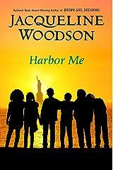 Harbor Me Kindle Edition