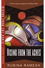 Rising From The Ashes: A Mythological Short Story Kindle Edition