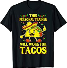 Funny Personal Trainer Taco Lover Quote Coach Gift T-Shirt
