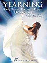 Yearning: Belly Dance/Flamenco Fusion Choreography by Elsa Leandros