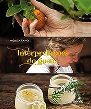 Interpretações do gosto por Mônica Rangel