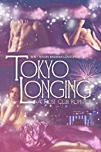 Tokyo Longing: A Host Club Romance