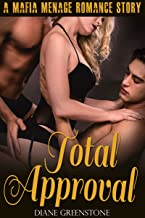 Total Approval: A Mafia Menage Romance (The Between Us Series Book 2)