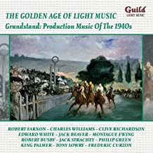 The Golden Age of Light Music: Grandstand: Production Music Of The 1940s