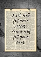 Travel Will Fill Your Soul Quote Dictionary Art Print - Vintage Dictionary Print 8x10 inch Home Vintage Art Wall Art for Home Decor Wall Decorations For Living Room Bedroom Office Ready-to-Frame