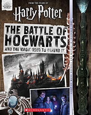The Battle of Hogwarts and the Magic Used to Defend It (Harry Potter)