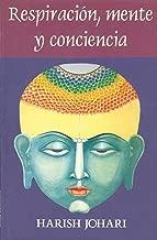 Respiración, mente, y conciencia (Spanish Edition)