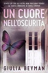 Un cuore nell'oscurità (Nora Cooper Vol. 5) Formato Kindle