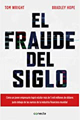El fraude del siglo / Billion Dollar Whale: The Man Who Fooled Wall Street, Hollywood, and the World (Spanish Edition) Paperback